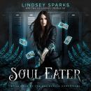 Soul Eater (Kat Dubois Chronicles, #4) Audiobook