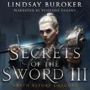 Secrets of the Sword 3 Audiobook