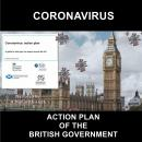 Coronavirus: Action Plan of the British Government: A guide to what you can expect across the UK Audiobook