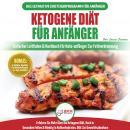 Ketogene Diät Für Anfänger: Anfängerfehler Bei Der Ketogenen Diät Für Männer Und Frauen Endlich Aufg Audiobook