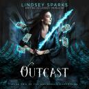 Outcast (Kat Dubois Chronicles, #2) Audiobook