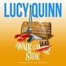 A Walk on the Dead Side Audiobook