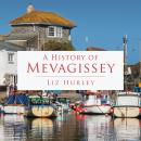 A History of Mevagissey Audiobook