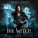 Ink Witch (Kat Dubois Chronicles, #1) Audiobook