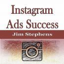 Instagram Ads Success Audiobook