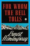 For Whom the Bell Tolls - Ernest Hemingway Audiobook