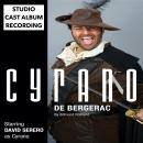 Cyrano de Bergerac (Off-Broadway Adaptation of 2018 by David Serero): Studio Cast Album Recording Audiobook