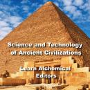 Science and Technology of Ancient Civilizations Audiobook