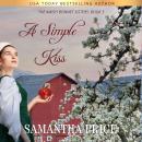 A Simple Kiss: Amish Romance Audiobook