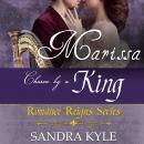 Marissa: Chosen By A King Audiobook