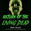 Return of the Living Dead Audiobook
