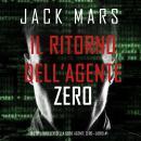 Il ritorno dell'Agente Zero (Uno spy thriller della serie Agente Zero-Libro #1) Audiobook