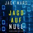 Jagd Auf Null (Ein Agent Null Spionage-Thriller – Buch #3) Audiobook