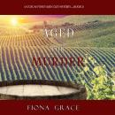 Aged for Murder (A Tuscan Vineyard Cozy Mystery—Book 1) Audiobook
