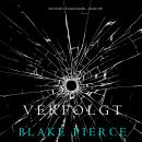 Verfolgt (Ein Riley Paige Krimi – Band #9), Blake Pierce