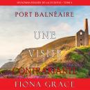 Une Visite Contrariante (Un Roman Policier de Lacey Doyle – Tome 4) Audiobook