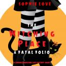 Witching Place, The: A Fatal Folio (A Curious Bookstore Cozy Mystery—Book 1) Audiobook