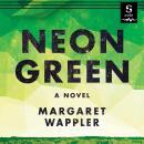 Neon Green Audiobook