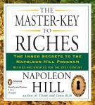 Master-Key to Riches: The Inner Secrets to the Napoleon Hill Program, Revised and Updated, Napoleon Hill