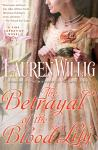 Betrayal of the Blood Lily, Lauren Willig