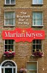 Brightest Star in the Sky: A Novel, Marian Keyes
