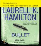 Bullet: An Anita Blake, Vampire Hunter Novel, Laurell K. Hamilton