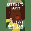 Getting to Happy, Terry McMillan