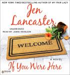 If You Were Here: A Novel, Jen Lancaster