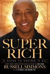 Super Rich: A Guide to Having It All, Chris Morrow, Russell Simmons