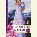 Orchid Affair, Lauren Willig