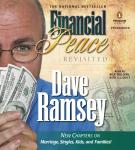 Financial Peace Revisited: New Chapters on Marriage, Singles, Kids and Families, Dave Ramsey