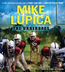 Underdogs, Mike Lupica