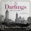 Darlings: A Novel, Cristina Alger