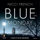 Blue Monday: A Frieda Klein Mystery, Nicci French