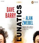 Lunatics: A Novel Audiobook