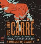 Murder of Quality: A George Smiley Novel, John Le Carré