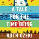 Tale for the Time Being, Ruth Ozeki