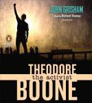 Theodore Boone: The Activist Audiobook