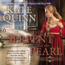 Serpent and the Pearl, Kate Quinn