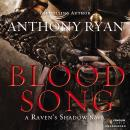 Blood Song, Anthony Ryan