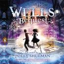 Wells Bequest: A Companion to The Grimm Legacy, Polly Shulman