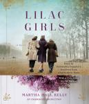 Lilac Girls: A Novel Audiobook