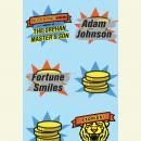 Fortune Smiles: Stories, Adam Johnson