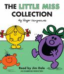 The Little Miss Collection: Little Miss Sunshine; Little Miss Bossy; Little Miss Naughty; Little Mis Audiobook