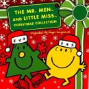 Mr. Men and Little Miss Christmas Collection: Mr. Men: 12 Days of Christmas; Mr. Men: A Christmas Carol; Mr. Men: The Night Before Christmas; Little Miss Christmas; Mr. Christmas, Adam Hargreaves, Roger Hargreaves