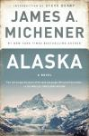 Alaska: A Novel, James A. Michener
