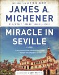 Miracle in Seville: A Novel, James A. Michener