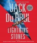 Lightning Stones: A Novel, Jack B. Du Brul