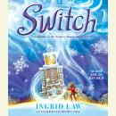 Switch, Ingrid Law