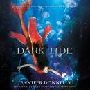 Waterfire Saga, Book Three: Dark Tide Audiobook